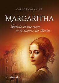 MARGARITHA - HISTORIA DE UNA MUJER EN LA HISTORIA DEL PUEBLO