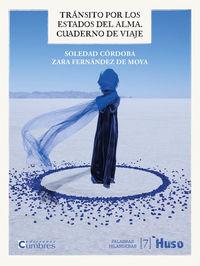 transito por los estados del alma - cuaderno de viaje - Soledad Cordoba
