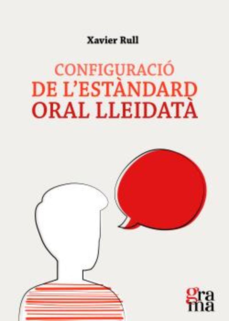 CONFIGURACIO DE L'ESTANDARD ORAL LLEIDATA
