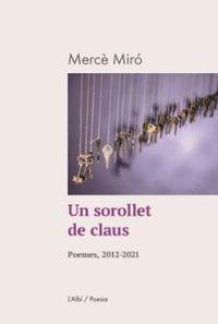 UN SOROLLET DE CLAUS - POEMES, 2012-2021
