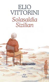 solasaldia sizilian - Elio Vittorini