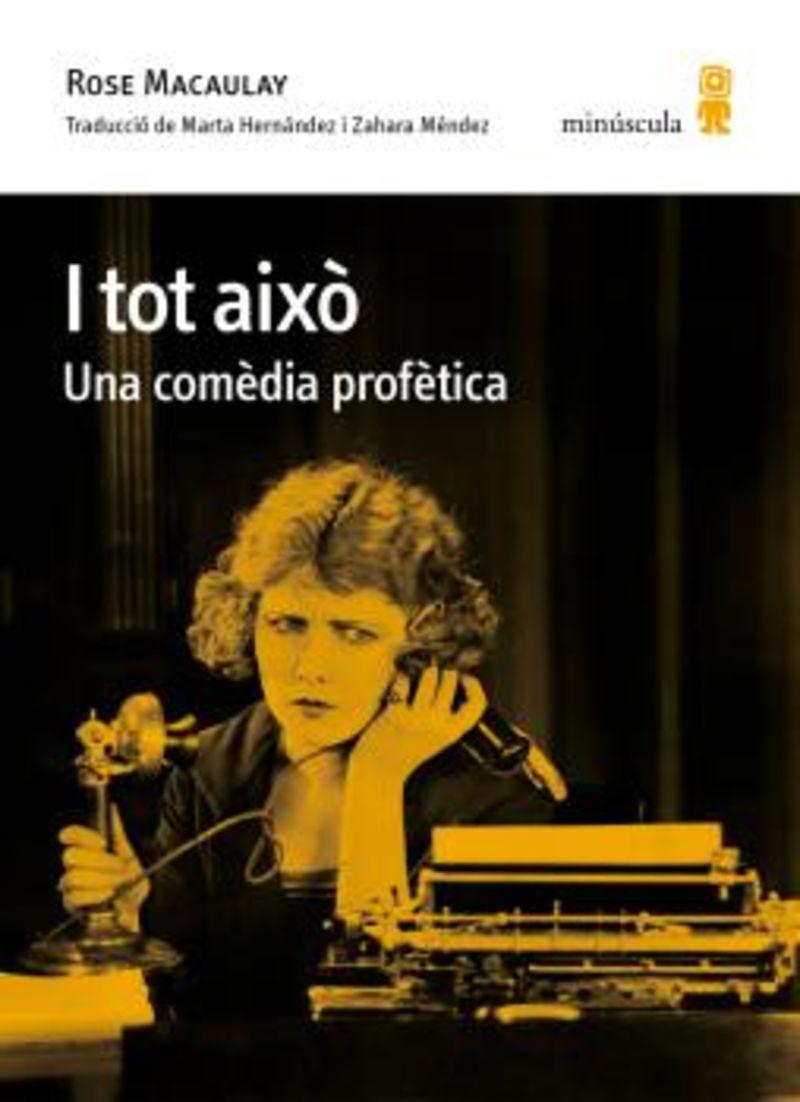 I TOT AIXO - UNA COMEDIA PROFETICA