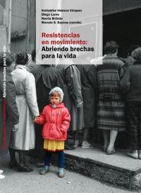 RESISTENCIAS EN MOVIMIENTO - ABRIENDO BRECHAS PARA LA VIDA