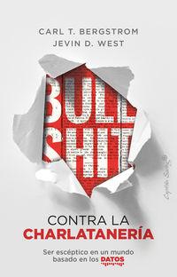 BULLSHIT - CONTRA LA CHARLATANERIA