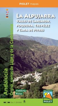 LA ALPUJARRA - VALLES DE LANJARON, POQUEIRA, TREVELEZ Y TAHA DE PITRES 1: 25000