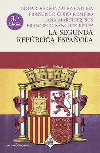 LA SEGUNDA REPUBLICA ESPAÑOLA (RUSTICA)