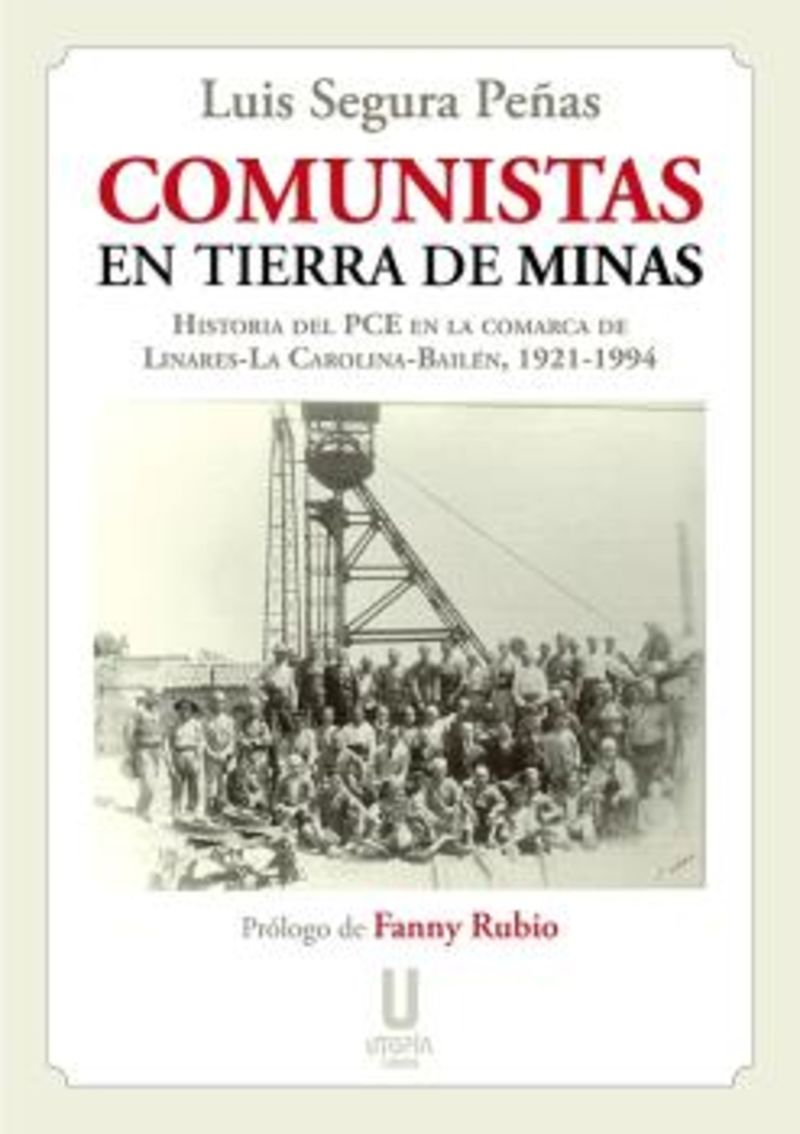 COMUNISTAS EN TIERRA DE MINAS