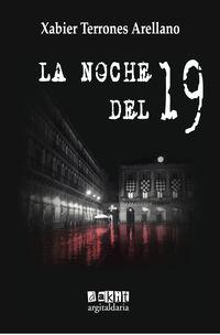 LA NOCHE DEL 19