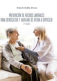 (2 Ed) Prevencion De Riesgos Laborales Para Gerocultor Y Auxiliar De Ayuda A Domicilio - Rafael Ceballos Atienza