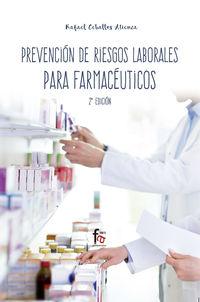 (2 Ed) Prevencion De Riesgos Laborales Para Farmaceuticos - Rafael Ceballos Atienza