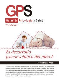(2 ED) DESARROLLO PSICOEVOLUTIVO DEL NIÑO I