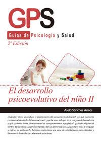 (2 ED) DESARROLLO PSICOEVOLUTIVO DEL NIÑO II