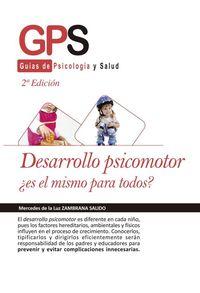 (2 ED) DESARROLLO PSICOMOTOR, ¿ES EL MISMO PARA TODOS?