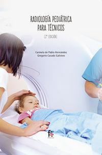 (2 Ed) Radiologia Pediatrica Para Tecnicos - Carmela De Pablo Hernandez