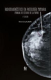 (4 Ed) Radiodiagnostico En Patologia Mamaria - Yolanda Gonzalez Mullor
