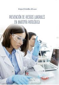 PREVENCION DE RIESGOS LABORALES PARA TECNICOS EN ANATOMIA PATOLOGICA