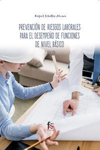 (2 ED) PREVENCION DE RIESGOS LABORALES PARA EL DESEMPEÑO DE FUNCIONES DE NIVEL BASICO