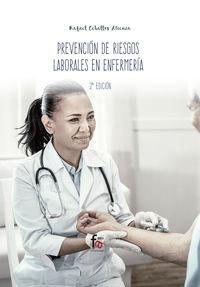 (2 Ed) Prevencion De Riesgos Laborales En Enfermeria - Rafael Ceballos Atienza
