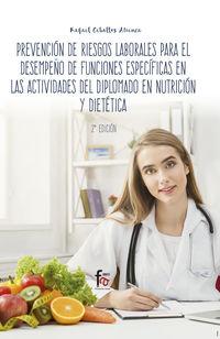 (2 ED) PREVENCION DE RIESGOS LABORALES PARA EL DESEMPEÑO DE FUNCIONES ESPECIFICAS EN LAS ACTIVIDADES DEL DIPLOMADO EN NUTRICION Y DIETETICA