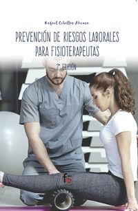 (2 ED) PREVENCION DE RIESGOS LABORALES PARA FISIOTERAPEUTAS