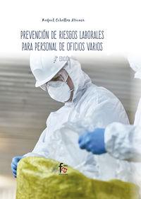 (2 Ed) Prevencion De Riesgos Laborales Para Personal De Oficios Varios - Rafael Ceballos Atienza
