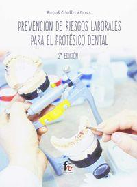 (2 Ed) Prevencion De Riesgos Laborales Para El Protesico Dental - Rafael Ceballos Atienza