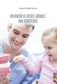 PREVENCION DE RIESGOS LABORALES PARA ODONTOLOGOS