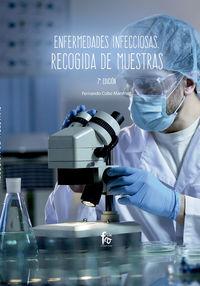(7 Ed) Enfermedades Infecciosas - Recogida De Muestras - Fernando Cobo Martinez