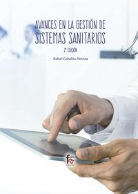 (2 Ed) Avances En Gestion De Sistemas Sanitarios - Rafael Ceballos Atienza