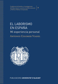 LABORISMO EN ESPAÑA, EL - MI EXPERIENCIA PERSONAL