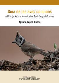 GUIA DE LAS AVES COMUNES DEL PARAJE NATURAL MUNICIPAL DE SAN PASCUAL-TORRETES