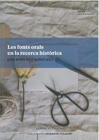 FONTS ORAL EN LA RECERCA HISTORICA, LES