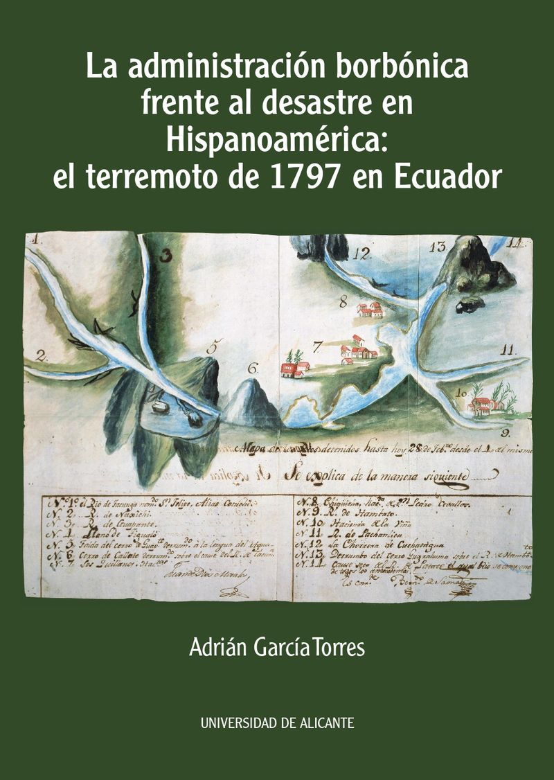 LA ADMINISTRACION BORBONICA FRENTE AL DESASTRE EN HISPANOAMERICA - EL TERREMOTO DE 1797 EN ECUADOR