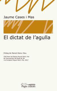 DICTAT DE L'AGULLA, EL