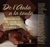 DE L'AULA A LA TAULA - REDESCOBRINT EL TORRO I LA XOCOLATA A LA PEDRA