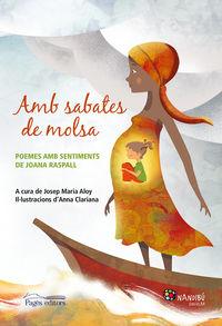 AMB SABATES DE MOLSA - POEMES AMB SENTIMENTS DE JOANA RASPALL