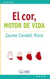 COR, EL - MOTOR DE VIDA