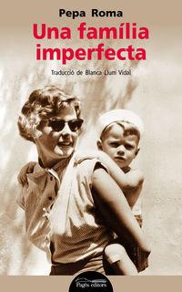 Una familia imperfecta - Pepa Roma