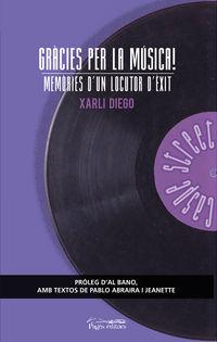 GRACIES PER LA MUSICA! - MEMORIES D'UN LOCUTOR D'EXIT