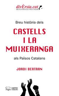 BREU HISTORIA DELS CASTELLS I LA MUIXERANGA ALS PAISOS CATALANS