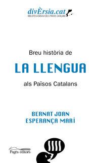 BREU HISTORIA DE LA LLENGUA ALS PAISOS CATALANS