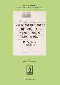 INVENTARI DE L'ARXIU HISTORIC DE PROTOCOLS DE BARCELONA IX - SEGLE XX (1901-1940)