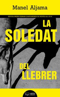 La soledat del llebrer - Manel Aljama Garcia