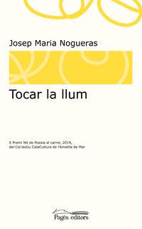 Tocar La Llum - Josep Maria Noqueras Masana