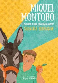 Miquel Montoro - El Simbol D'una Revolucio Vital? - Sebastia Bennasar Llobera