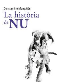 La historia de nu - Constantino Montañes Nuñez