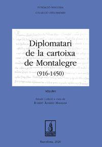 (2 VOLS) DIPLOMATARI DE LA CARTOIXA DE MONTALEGRE (916-1540)