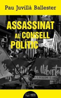 ASSASSINAT AL CONSELL POLITIC