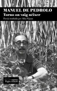 MANUEL DE PEDROLO - TORNO ON VAIG NEIXER