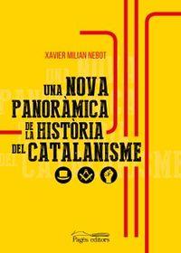 UNA NOVA PANORAMICA DE LA HISTORIA DEL CATALANISME